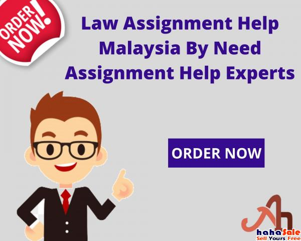Law Assignment Help Malaysia By Need Assignment Help Experts Serangoon Singapore | hahaSale